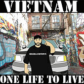 One Life to Live von VietNam