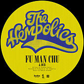 Fu Man Chu de The Hempolics