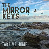 Take Me Home von The Mirror Keys