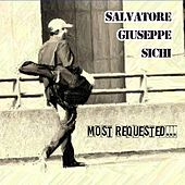 Most Requested... de Salvatore Giuseppe Sichi