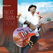 Next Train Home von Reza Khan