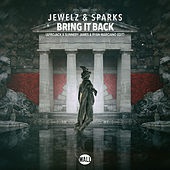 Bring It Back (Afrojack x Sunnery James & Ryan Marciano Edit) by Jewelz & Sparks