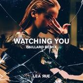Watching You (Gaillard Extended Remix) de Lea Rue
