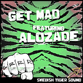 Get Mad by Swedish Tiger Sound