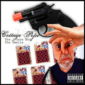 The Guns And The Smells by Cottage Pope