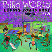 Loving You Is Easy (Remix) di Third World