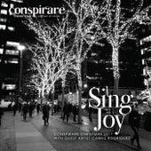 Sing Joy - Conspirare Christmas 2017 de Conspirare