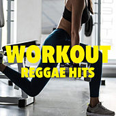 Workout Reggae Hits by Various Artists