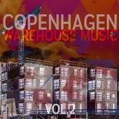Copenhagen Warehouse Music (Vol. 2) by Various Artists