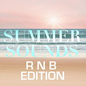 Summer Sounds: R n B Edition by Various Artists