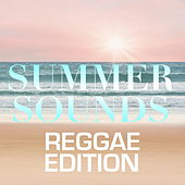 Summer Sounds: Reggae Edition de Various Artists