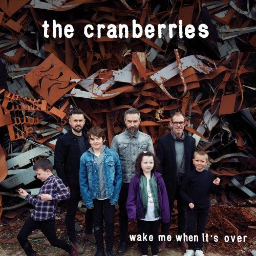 Wake Me When It's Over (Edit) de The Cranberries