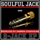 S - Jack EP de Soulful Jack