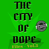 The City Of Dope Files, Vol. 3 by Dj King Assassin
