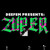Deefem Presents: Zuper by Deefem