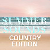 Summer Sounds: Country Edition von Various Artists