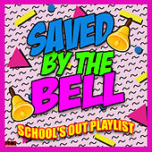 Saved By The Bell - School's Out Playlist de Various Artists