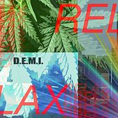 Relax by Demi