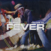 Dancehall Fever, Vol. 2 de Various Artists