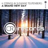 A Brand New Day von 4 Strings