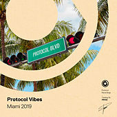 Protocol Vibes - Miami 2019 de Various Artists