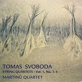 Tomas Svoboda: String Quartets, Vol. 1: No. 1 - 4 by Tomas Svoboda