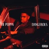 Dangerous by Lil Poppa