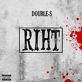 Riht by Double S