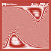 Delicate Madder by Various Artists