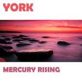 Mercury Rising (Hammer & Funabashi Club Edit) von York