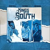 Kings Of Da Souf by Sliick Pulla