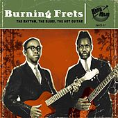 Burning Frets by Various Artists