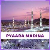Pyaara Madina de Digital Muslims
