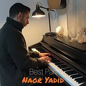 Best Part (Piano Version) by Naor Yadid