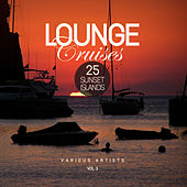 Lounge Cruises, Vol. 3 (25 Sunset Islands) - EP von Various Artists