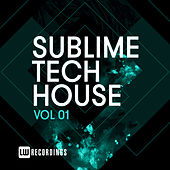 Sublime Tech House, Vol. 01 - EP by Various Artists