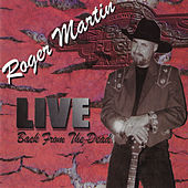 Back from the Dead (Live) de Roger Martin