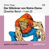 Der Glöckner von Notre-Dame (Zweiter Band - 1 von 2) de Victor Hugo
