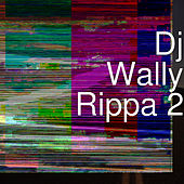 Rippa 2 de DJ Wally