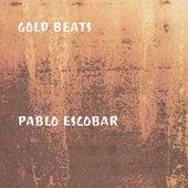 Pablo Escobar by Gold Beats