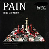 Pain by In2deep Melo