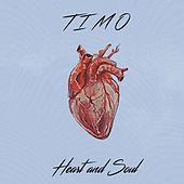 Heart and Soul de Timo