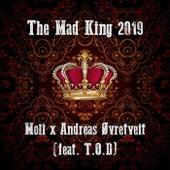 The Mad King 2019 von Moli