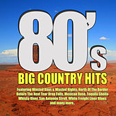 80's Big Country Hits de Various Artists