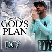 Gods Plan by Daniel Green