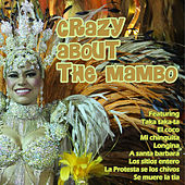 Crazy About The Mambo de Various Artists