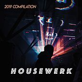 Housewerk / 2019 Compilation by Various Artists