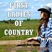 The First Ladies of Country by Various Artists