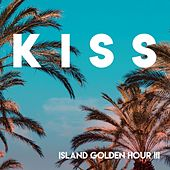 K-I-S-S // Island Golden Hour iii de Various Artists