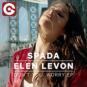 Don't You Worry EP von Spada